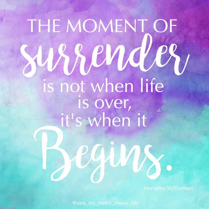 Image result for surrender to life quotes