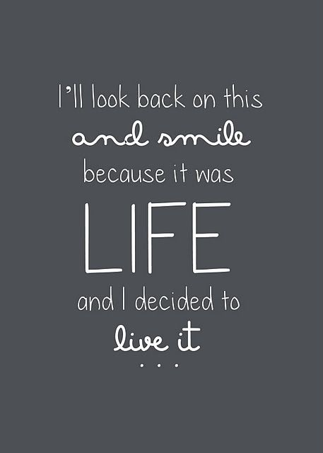 Funny Quotes about Life :Live your life to the fullest