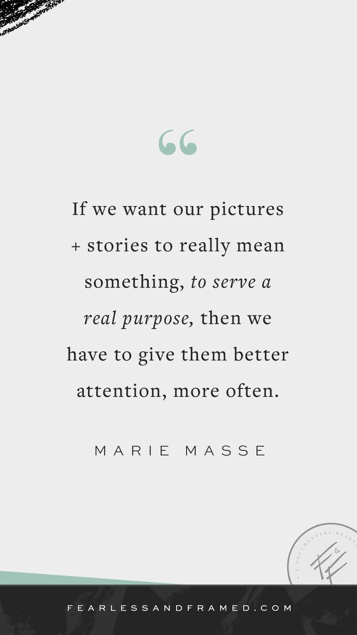 Photography Quotes :Record your life story + connect with