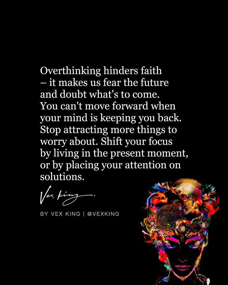 Quotes About Life Overthinking Hinders Faith It Makes Us Fear The Future And Doubt What S T Quotes Daily Leading Quotes Magazine Database We Provide You With Top Quotes From