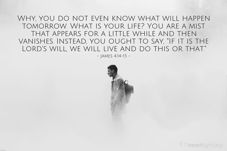 Quotes About Wisdom:Yet you do not know what your life will ...