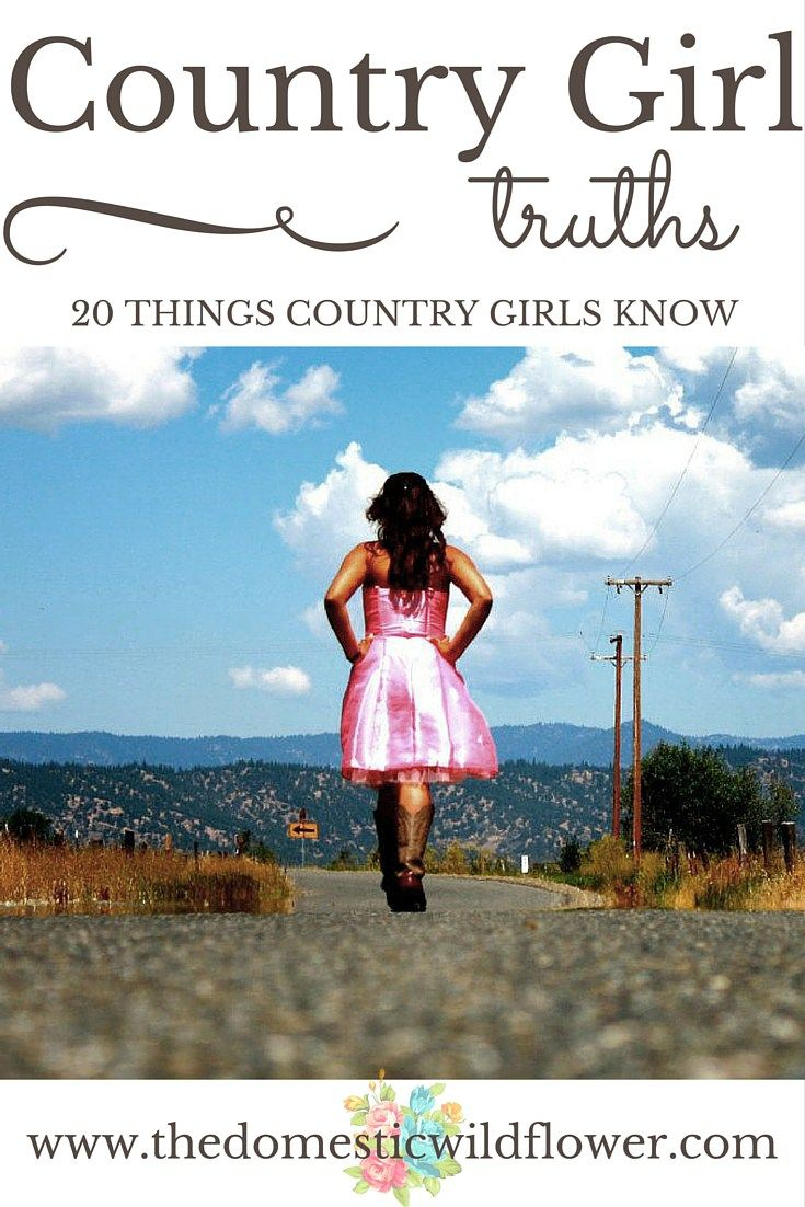 Love Quotes For Him & For Her :20 Things Country Girls Know ...