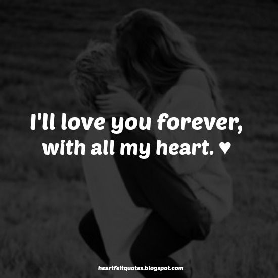 Love Quotes For Him & For Her :Heartfelt Quotes: I\'ll love ...