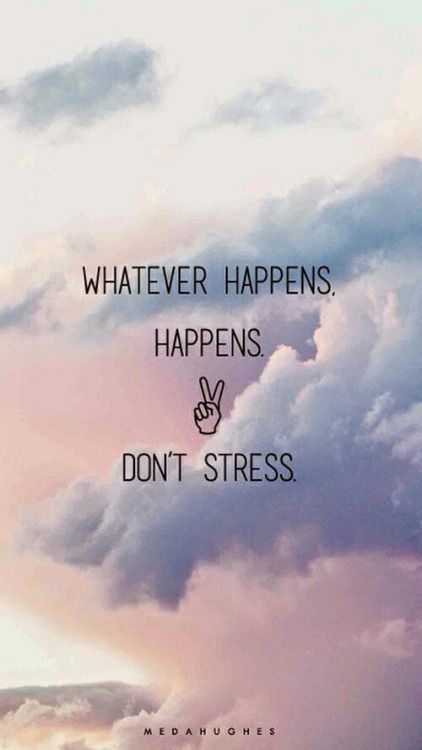 Quotes About Life :Don\'t stress ! - Quotes Daily | Leading ...