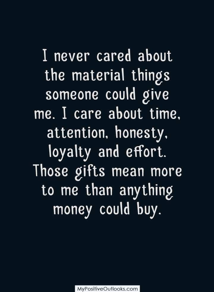 Quotes About Life Time Attention Honesty Loyalty