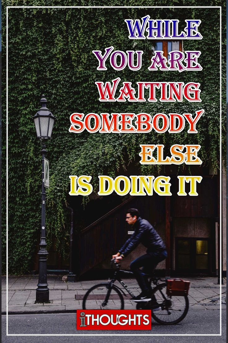 Quotes About Life :Don\'t wait too long ! - Quotes Daily ...