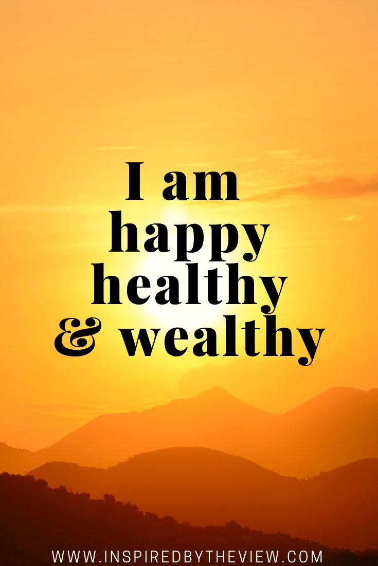 Quotes About Life :I am happy healthy and wealthy ...