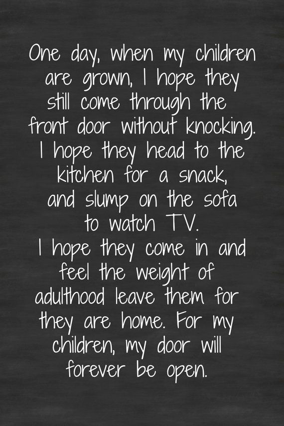 Quotes About Life :One Day When My Children Are Grown ...