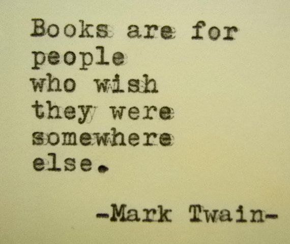 Quotes About Wedding & Love: MARK TWAIN quote Book Lover