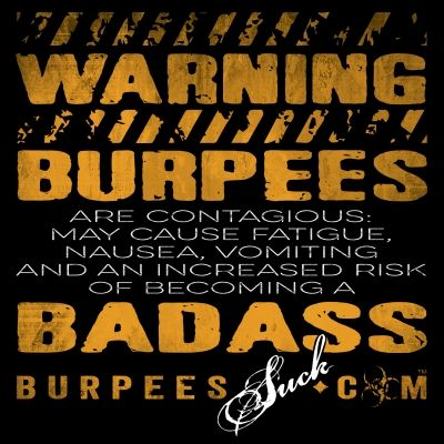 Funny Workout Quotes Warning Burpees Design Burpeessuck
